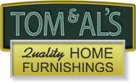 Tom and Al's Quality Home Furnishings