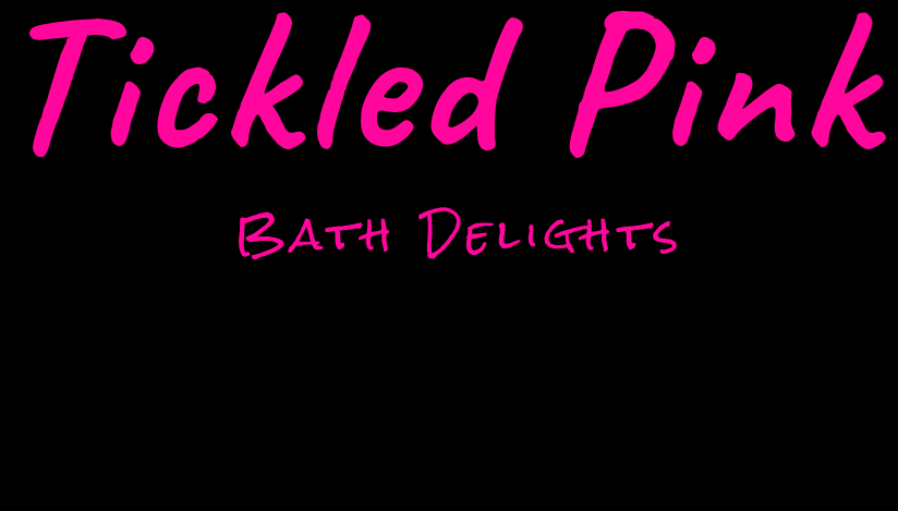 Tickled Pin - Bath Delights
